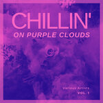 Chilling On Purple Clouds, Vol 1