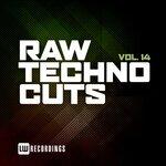 Raw Techno Cuts, Vol 14
