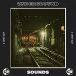 Underground Sounds, Vol 2