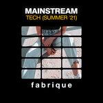 Mainstream Tech (Summer '21)