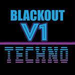 Blackout V1: Techno