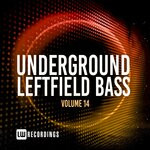Underground Leftfield Bass, Vol 14
