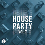 Toolroom House Party Vol 7