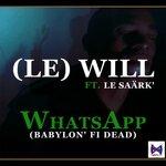 Whatsapp (Babylon' Fi Dead)