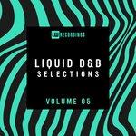 Liquid Drum & Bass Selections, Vol 05