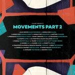 Movements Pt. 2