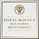 Ice Cubes/Red Carpet (2021 Remasters)