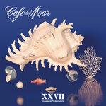 Cafe Del Mar XXVII