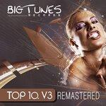 Big Tunes Records Top 10, Vol 3 Remastered