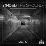 Under The Ground Vol 37