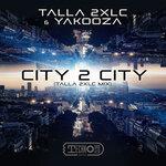 City 2 City (Talla 2XLC Extended Mix)