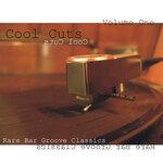 Cool Cuts, Vol 1 (Rare Bar Groove Classics)