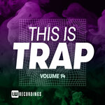 This Is Trap, Vol 14