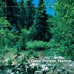 Deep Forest Techno