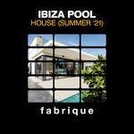 Ibiza Pool House (Summer '21)