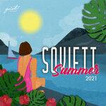 Soviett Summer 2021