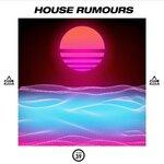House Rumours Vol 39