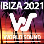 World Sound Ibiza 2021