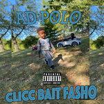 Clicc Bait Fasho (Explicit)