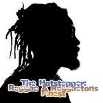 The Hotstepper: Reggae & Reggaetons Finest