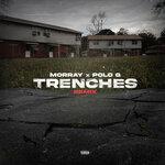 Trenches (Explicit Remix)