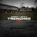 Trenches (Remix)