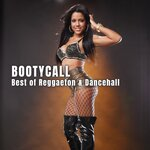 Bootycall: Best Of Reggaeton & Dancehall