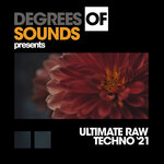 Ultimate Raw Techno Summer '21
