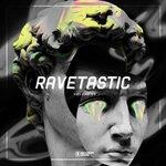 Ravetastic #30
