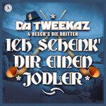 Ich Schenk' Dir Einen Jodler (Extended Mix)