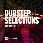 Dubstep Selections, Vol 12