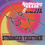 Stronger Together (Remixes One)