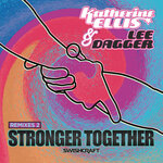 Stronger Together (Remixes Two)