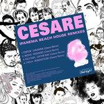Ipanema Beach House (Cesare Remixes)