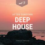 After Sundown Deep-House, Vol 3