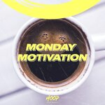 Monday Motivation: The Best Music To Start Your Week By Hoop Records