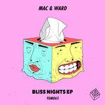 Bliss Nights EP