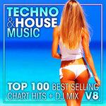 Techno & House Music Top 100 Best Selling Chart Hits & DJ Mix V8