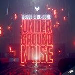 Underground Noise (Extended Mix)