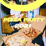Pizza Party 2021: The Right Ingredients For Your Pizza Party By Hoop Records