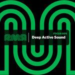 Focus:009 (Deep Active Sound)