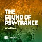 The Sound Of Psy-Trance, Vol 15