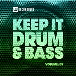 Keep It Drum & Bass, Vol 09