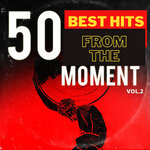 50 Best Hits From The Moment Vol 2
