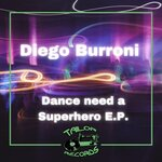 Dance Need A Superhero
