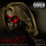 Greed (Explicit)
