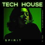 Tech House Spirit, Vol 3