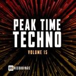 Peak Time Techno, Vol 15