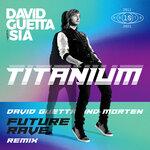 Titanium (David Guetta/MORTEN Future Rave Remix)