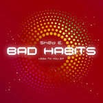 Bad Habits (Lead To You EP)